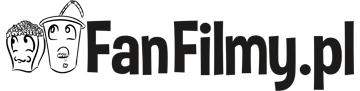 FanFilmy.pl - portal o fan filmach!